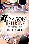 Dragon Detective (Supernatural Consultant, #4)