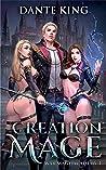 Creation Mage (War Mage Academy, #1)