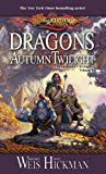 Dragons of Autumn...