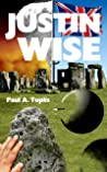 Justin Wise: funny, captivating, thought-provoking, inspiring and shocking