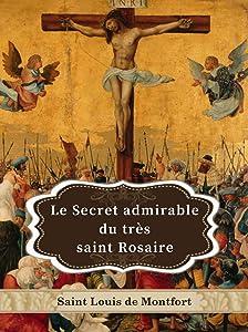 Le Secret admirable du très saint Rosaire