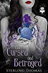 The Cursed and Betrayed (Not So Evil, #6)