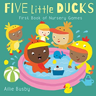 Five Little Ducks by Ailie Busby