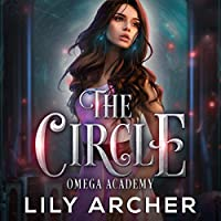 The Circle (Omega Academy, #2)