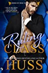 Ruling Class (Kings of High Court College, #2)