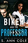 The Biker and the Professor (Oil and Water, #1)