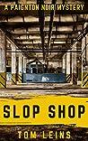 Slop Shop: A Paignton Noir Mystery