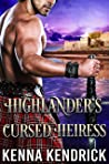 Highlander's Cursed Heiress (Sanctified Lasses of the Highlands #2)