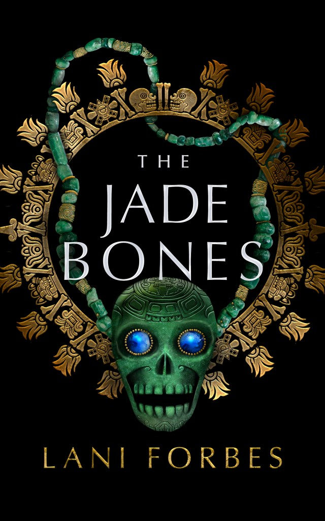 The Jade Bones (The Age of the Seventh Sun, #2)