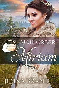 Mail Order Miriam (Widows, Brides, and Secret Babies #27)