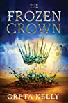 The Frozen Crown (Warrior Witch, #1)