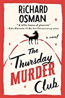 The Thursday Murder Club (Thursday Murder Club, #1)