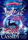 Jingle all the Slay (Marshmallow Hollow Mysteries, #1)