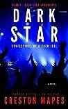 Dark Star: Confessions of a Rock Idol (Rock Star Chronicles, Book #1)