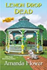 Lemon Drop Dead (Amish Candy Shop Mystery #6)