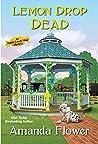 Lemon Drop Dead (Amish Candy Shop Mystery #6)