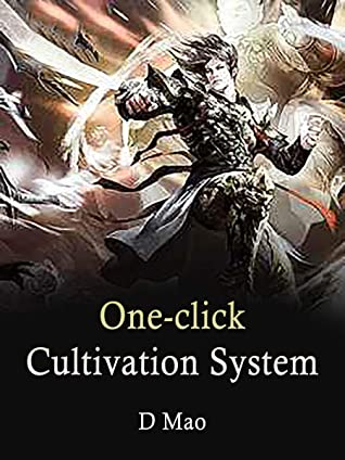 One-click Cultivation System: Volume 3
