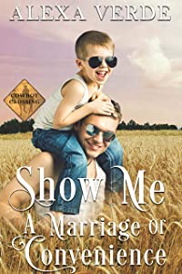 Show Me a Marriage of Convenience (Cowboy Crossing Romances #1)
