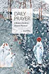 Daily Prayer: A Modern Guide to Ancient Practices