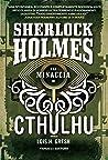 Sherlock Holmes e la minaccia di Cthulhu (Fanucci Editore)
