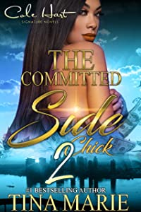The Committed Side Chick 2
