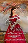 Oregon Bride (War Time Romance Collection Book 1)