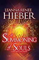 A Summoning of Souls (A Spectral City Novel)