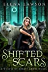 Shifted Scars (The Wolves of Forest Grove, #4)