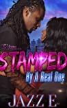 Stamped By A Real...