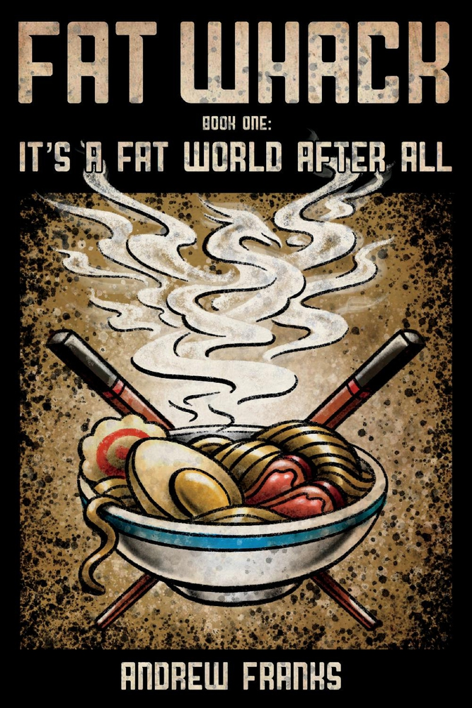 Fat Whack: It's a Fat World After All