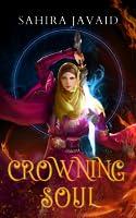 Crowning Soul (Heart of Noorenia, #1)