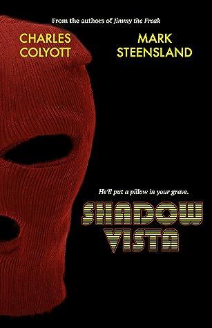 Shadow Vista