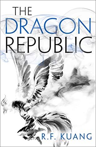 The Dragon Republic (The Poppy War, #2)