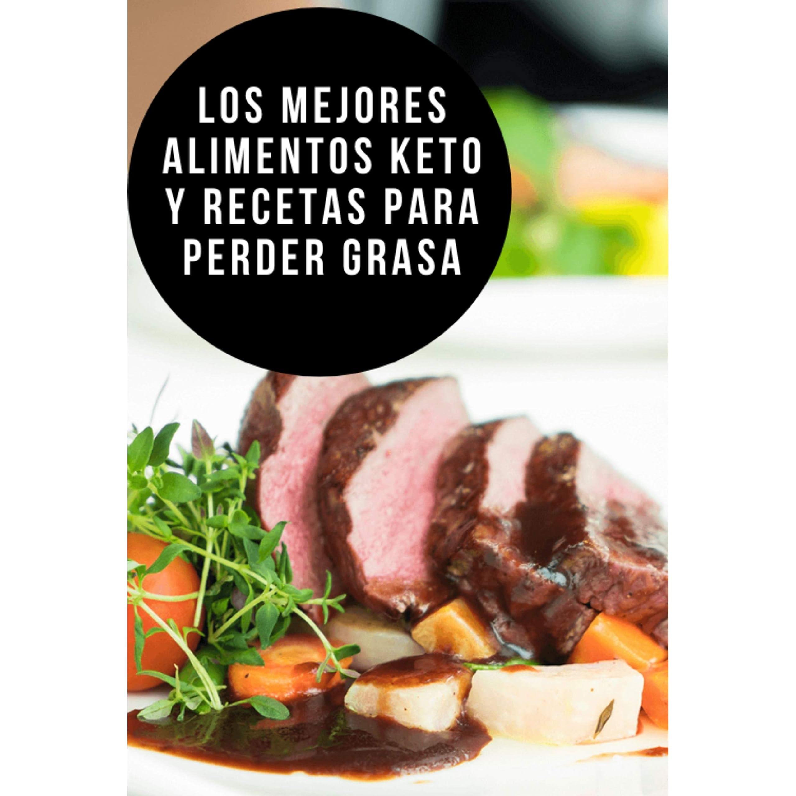 Los Mejores Alimentos Keto Y Recetas Para Perder Grasa By Claudeci Ramos