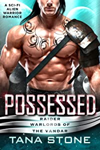 Possessed (Raider Warlords of the Vandar, #1)