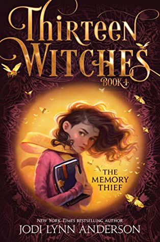 The Memory Thief (Thirteen Witches Book 1)