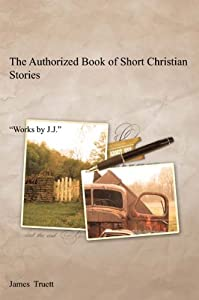 The Authorized Book of Short Christian Stories