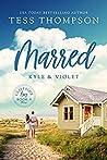 Marred: Kyle and Violet (Cliffside Bay, #4)