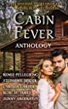 Cabin Fever Anthology: Five Holiday Tales From the Writing Support Sisters