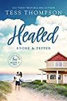 Healed: Stone and Pepper (Cliffside Bay, #7)
