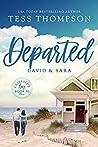 Departed: David and Sara (Cliffside Bay, #10)
