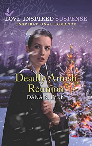 Deadly Amish Reunion (Amish Country Justice #9)