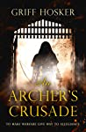 An Archer's Crusade (Lord Edward's Archer #3)