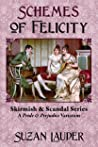 Schemes of Felicity: A Pride and Prejudice Variation