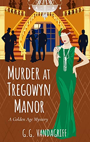 Murder at Tregowyn Manor: A Golden Age Mystery