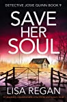 Save Her Soul (Detective Josie Quinn, #9)