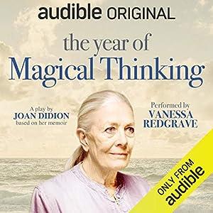 The Year of Magical Thinking Adaptation Audible Original