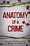 Anatomy of a Crime