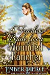 A Fearless Bride For A Wounded Rancher