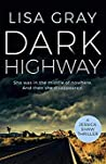 Dark Highway by Lisa Gray